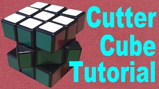 How to Solve the Cutter Cube Rubik's Cube Mod