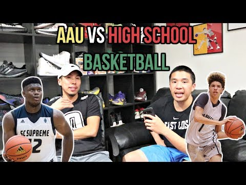 IS AAU BASKETBALL GOOD FOR YOU? BETTER THAN HIGH SCHOOL BASKETBALL?