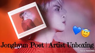 [UNBOXING] Jonghyun 김종현 'Poet | Artist' Album DETAILED UNBOXING ♡