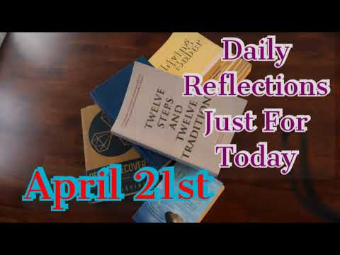 4-21-daily-reflections-|-just-for-today-|-april-21st