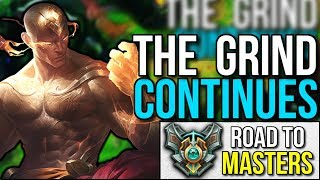 THE GRIND CONTINUES | Road to Masters #7 - League of Legends