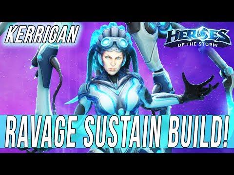 KERRIGAN, RAVAGE SUSTAIN BUILD! - SOLO QUEUE SILLINESS [Heroes Of The Storm]