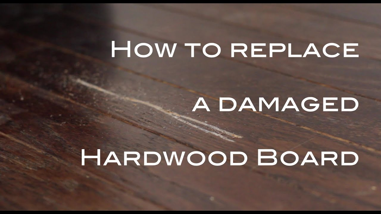 Removing Replacing A Damaged Hardwood Flooring Board You