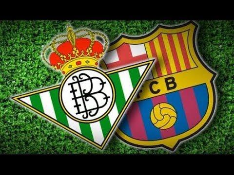 REAL BETIS VS BARCELONA - LIGA ESPAÑOLA - VIVO - YouTube