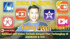 Tutorial Android | Aplikasi Edit Video terbaik ANDROID & IOS - Tips & Tutorial #3