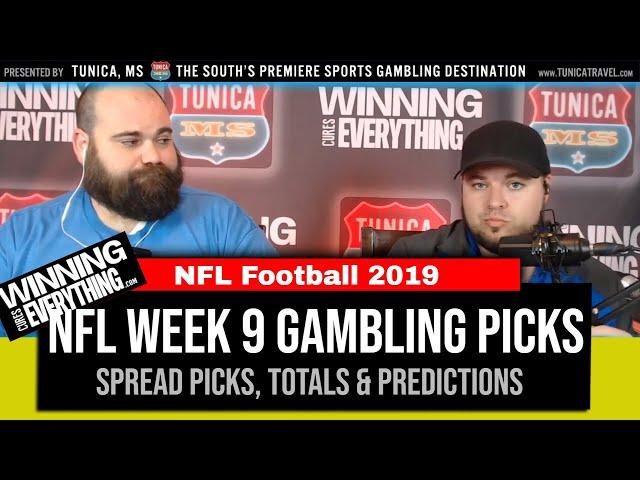 WCE: 2019 NFL Gambling Picks Week 9 (Against the Spread)