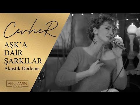 Cevher - Aşk' a Dair Şarkılar (Akustik Derleme)