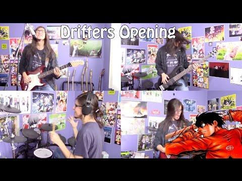 Drifters Opening -
