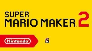 Super Mario Maker 2 - Announcement trailer (Nintendo Switch)