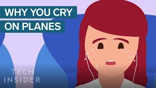 Why People Cry So Much On Airplanes