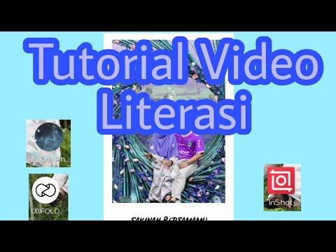Tutorial Buat Video Literasi