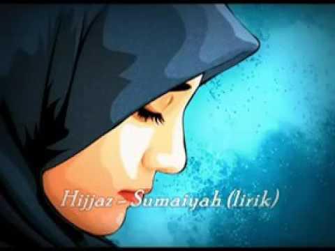 Summaiyah ~ Hijjaz ( lirik )