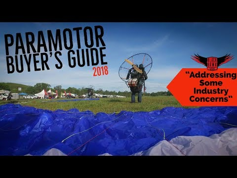 Paramotor BUYER'S GUIDE: Addressing Some Concerns in The Industry
