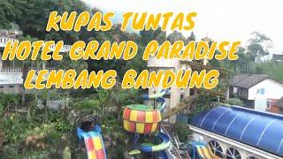 Hotel Grand Paradise Lembang Bandung Harga Murah Fasilitas Mewah