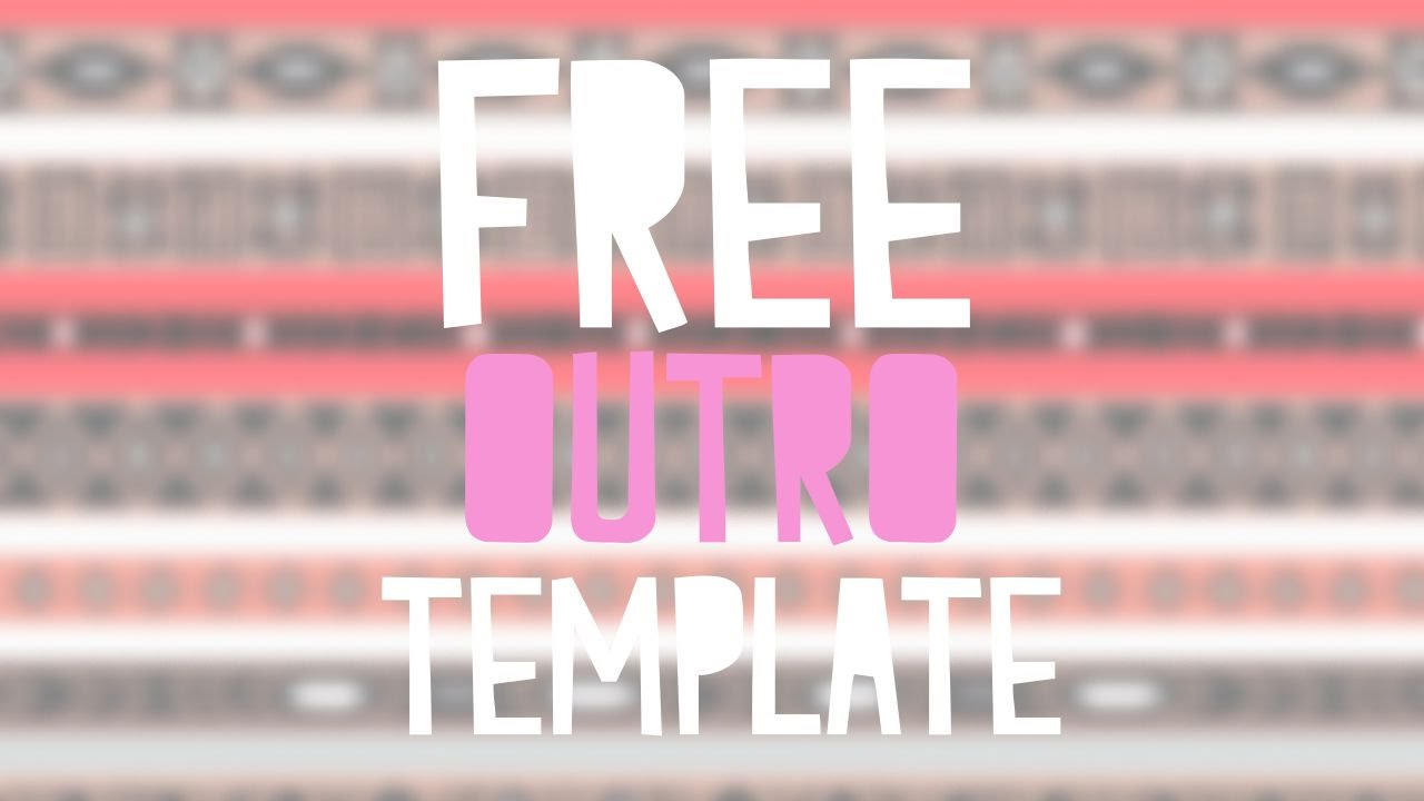 Free outro template animal jam youtube for Free outro template