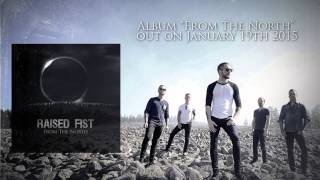"Raised Fist - ""Flow"""