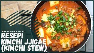 Resepi Kimchi Jjigae  Kimchi Stew (HALAL)