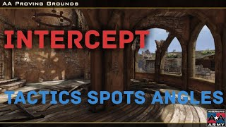 Intercept map tactics, spots and angles - America's Army: Proving Grounds PS4
