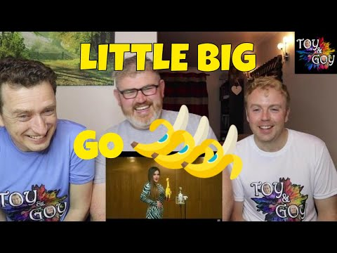 LITTLE BIG - GO BANANAS - Reaction