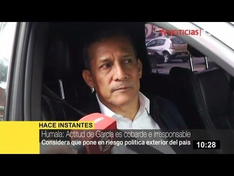 "Ollanta Humala: ""Actitud de Alan García es cobarde e irresponsable"""