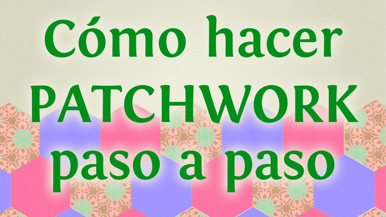 C mo hacer patchwork paso a paso reciclar retales de tela - Como hacer pachwork ...