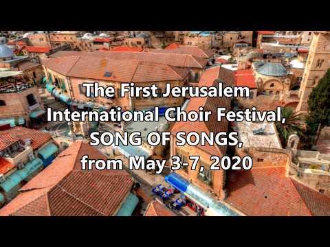 First Jerusalem International Choir Festival, SONG OF SONGS