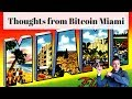 Return of ICO Mania, Interesting Projects and Other Thoughts from Bitcoin Miami