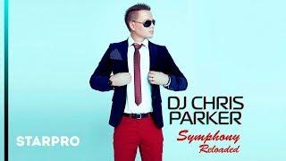 DJ Chris Parker - Symphony (Reloaded)
