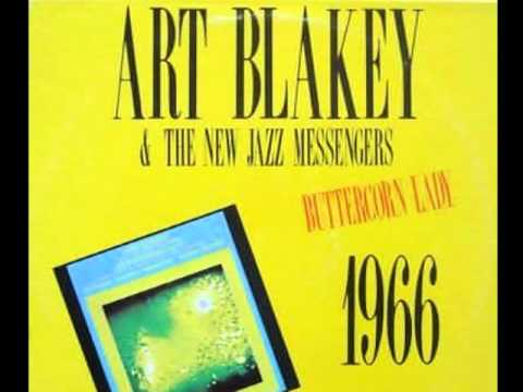 Art Blakey And The Jazz Messengers - Buttercorn Lady