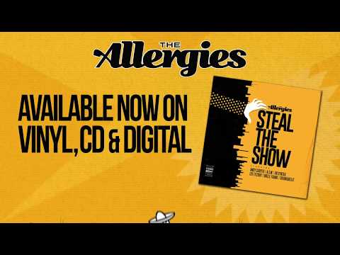 The Allergies - Steal The Show OUT NOW! Mp3