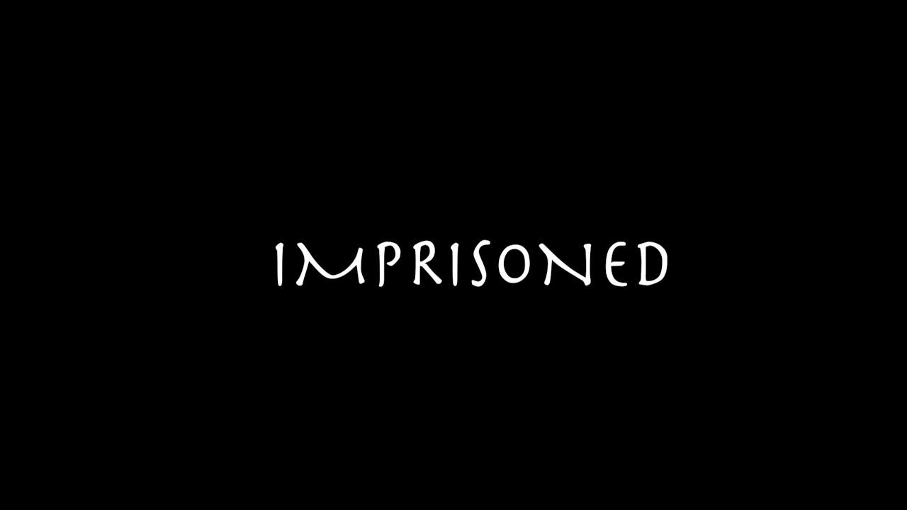 IMPRISONED- MY RODE REEL 2020
