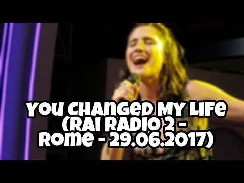 Lodovica Comello - You Changed My Life - Rai Radio 2 (Live - Rome - 29.06.2017)
