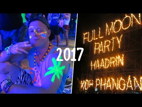 FULL MOON PARTY 2017 🌴🔥🌙 Koh...