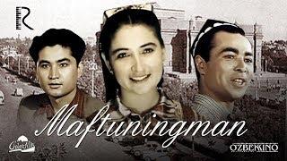 Maftuningman (o'zbek film) | Мафтунингман (узбекфильм) 1958