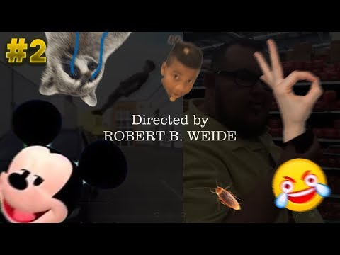 Directed by ROBERT B. WEIDE #2 | VIDEOS RANDOM | Creditos Finales 2018