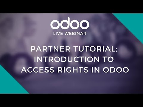 Partner Tutorial Introduction To Access Rights In Odoo Youtube