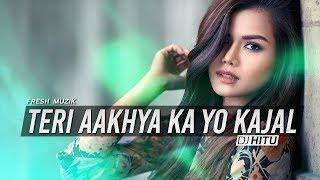 ... ♫ song : teri aakhya ka yo kajal 🎹 remixed by dj hitu ➤ fresh muzik facebook https://fb.me/freshmuzik au...