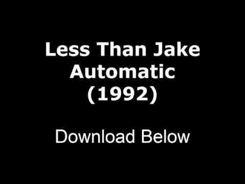 Less Than Jake - Automatic (WITH LYRICS)