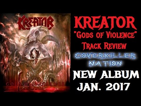 Kreator - GODS OF VIOLENCE Track Review