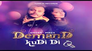 Demand Kudi Di(Official Video) || Mirza || ENG SUB || Malik Haider || Tune-In Records