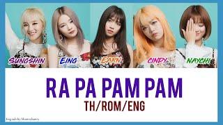 [TH/ROM/ENG] Rose Quartz (로즈쿼츠) - Ra Pa Pam Pam Thai Ver. (Color Coded Lyrics)
