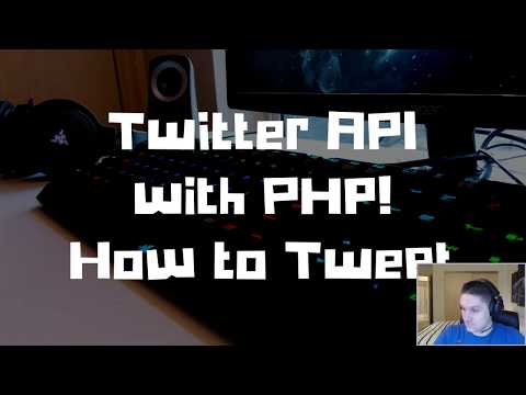 Twitter API With PHP! How To Tweet!