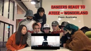 [DANCERS REACT TO] ATEEZ(에이티즈) - WONDERLAND - O4A REACTS FROM AUSTRALIA