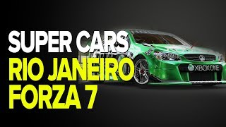 SUPERCARS V8 NO RIO DE JANEIRO! - FORZA MOTORSPORT 7