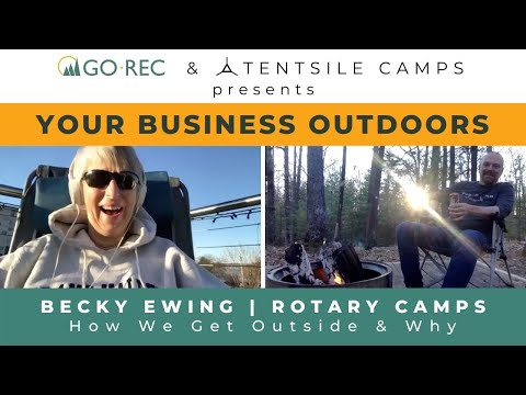 How To Invest In The Outdoors With Becky Ewing | Rotary Camps & Charities
