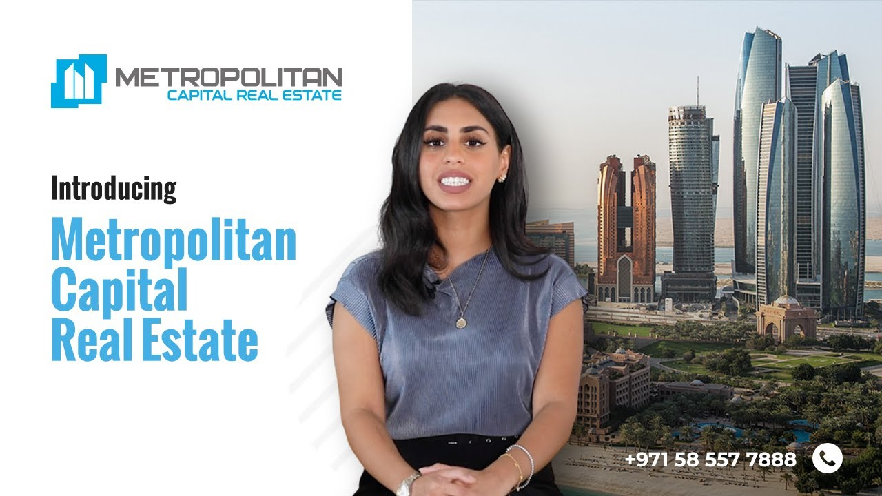Introducing Metropolitan Capital Real Estate, Abu Dhabi