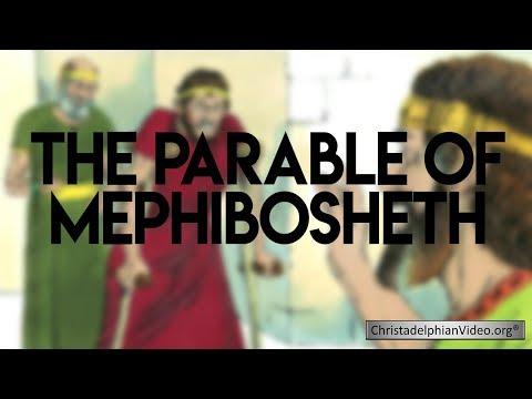 The Parable of Mephibosheth