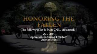 "Honoring The Fallen From ""Operation Enduring Freedom"" May 2011"