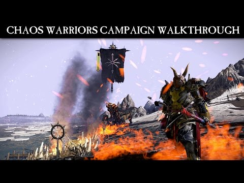 Total War: WARHAMMER - Chaos Warriors Campaign Walkthrough