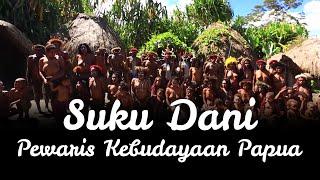 <b>Suku</b> Dani, Si Pewaris Kebudayaan Papua